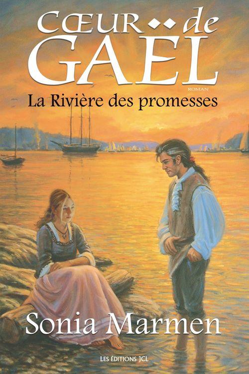 Coeur de Gaël ; la rivière des promesses