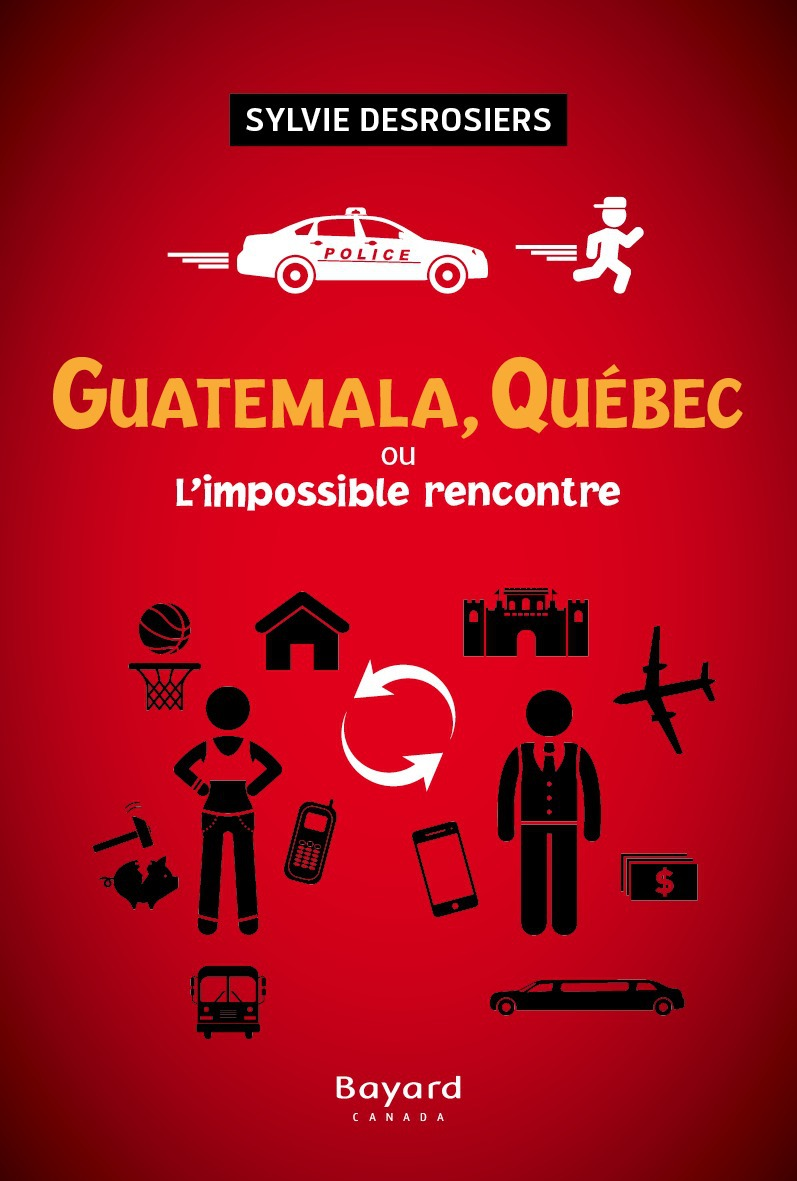 Guatemala, quebec ou l'impossible rencontre