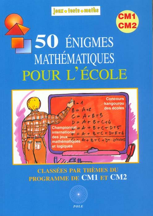 50 enigmes mathematiques pour l'ecole