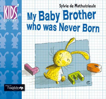 My baby brother who was never born