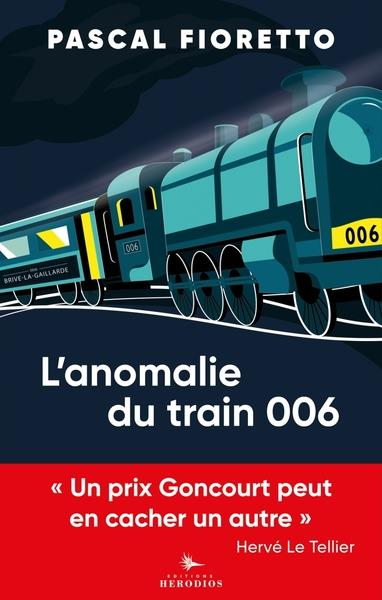 L'anomalie du train 006