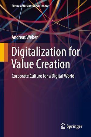 Digitalization for Value Creation