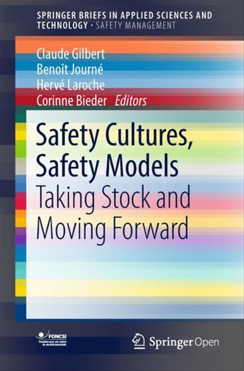 Safety Cultures, Safety Models