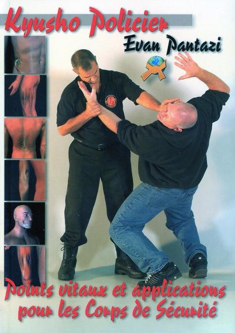 Kyusho jitsu ; programme de points vitaux pour les corps de sécurité