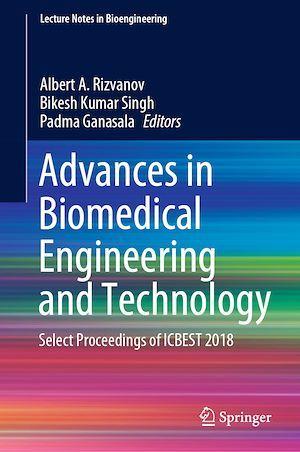 Advances in Biomedical Engineering and Technology  - Albert A. Rizvanov  - Bikesh Kumar Singh  - Padma Ganasala