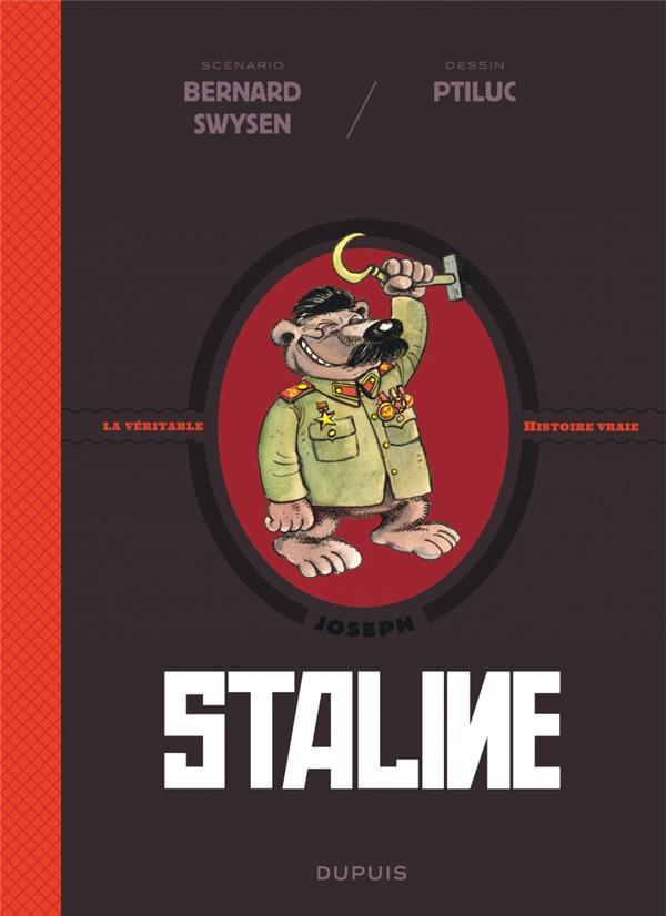 La véritable histoire vraie T.7 ; Staline