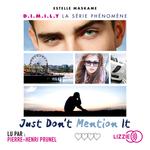 Vente AudioBook : Just don't Mention it  - Estelle Maskame