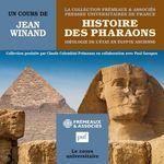 Histoire des Pharaons  - Jean Winand