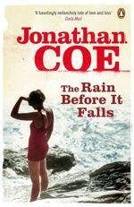 Vente Livre Numérique : The Rain Before it Falls  - Jonathan Coe