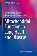 Mitochondrial Function in Lung Health and Disease  - Viswanathan Natarajan - Narasimham L. Parinandi