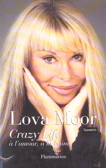 Crazy life - a l'amour, a la haine