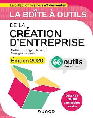La boîte à outils ; de la création d'entreprise (édition 2020)