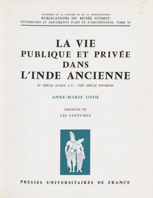 La vie publique et privée dans l'Inde ancienne (7) : IIe siècle avant J.-C. VIIIe siècle environ