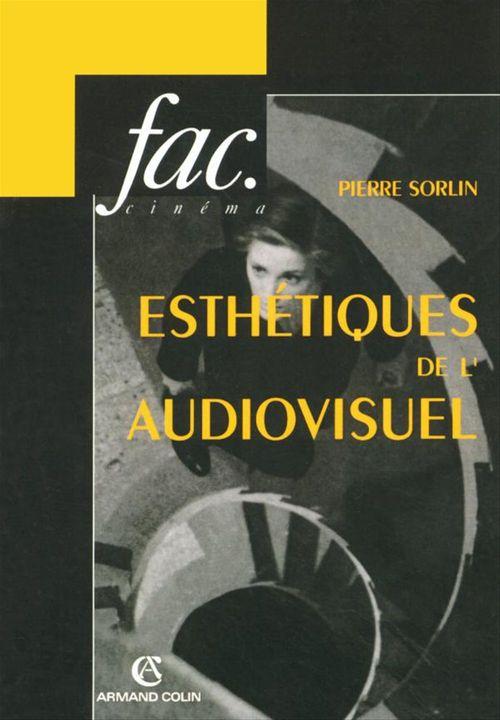 esthetiques de l'audiovisuel