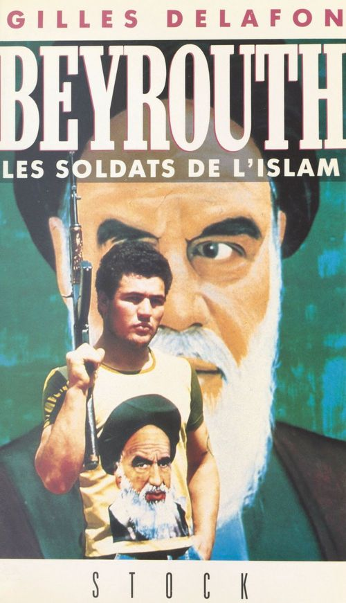 Beyrouth : les soldats de l'islam