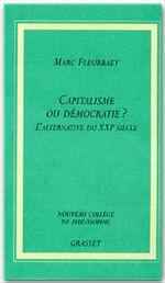 Capitalisme ou démocratie ? l'alternative du XXI siècle