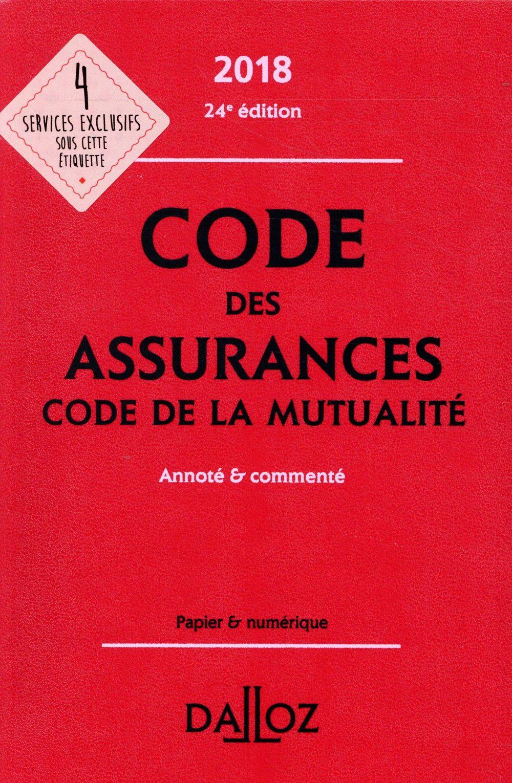 Code des assurances, code de la mutualité annoté et commenté (édition 2018)