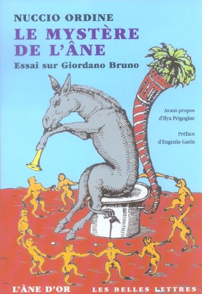 Le mystère de l'âne ; essai sur Giordano Bruno (édition 2005)