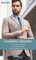 Vente EBooks : Scandaleux séducteurs  - Fiona Harper - Barbara Wallace - Nikki Logan