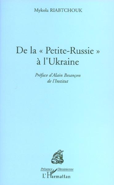 De la petite russie a l'ukraine