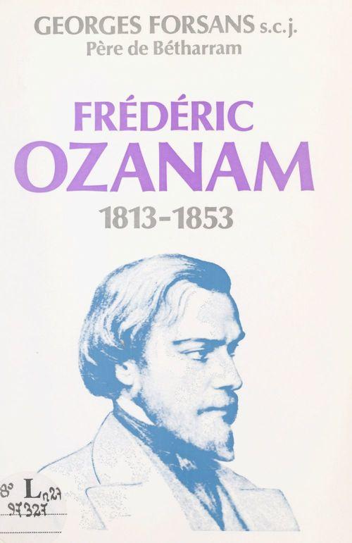 Frédéric Ozanam  - Georges Forsans