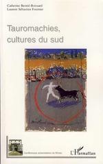 Vente Livre Numérique : Tauromachies, cultures du sud  - Catherine BERNIE-BOISSARD
