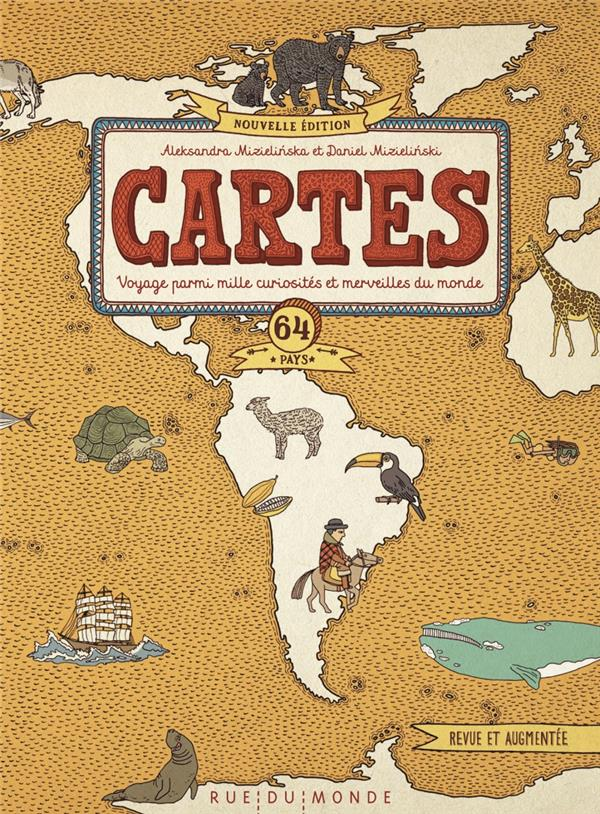 Cartes ; voyage parmi milles curiosités et merveilles du monde