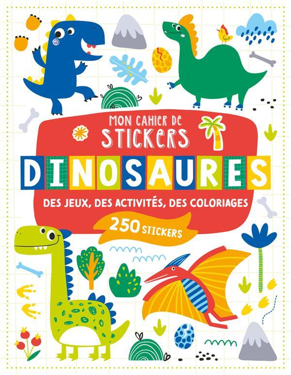 Mon cahier de stickers ; dinosaures