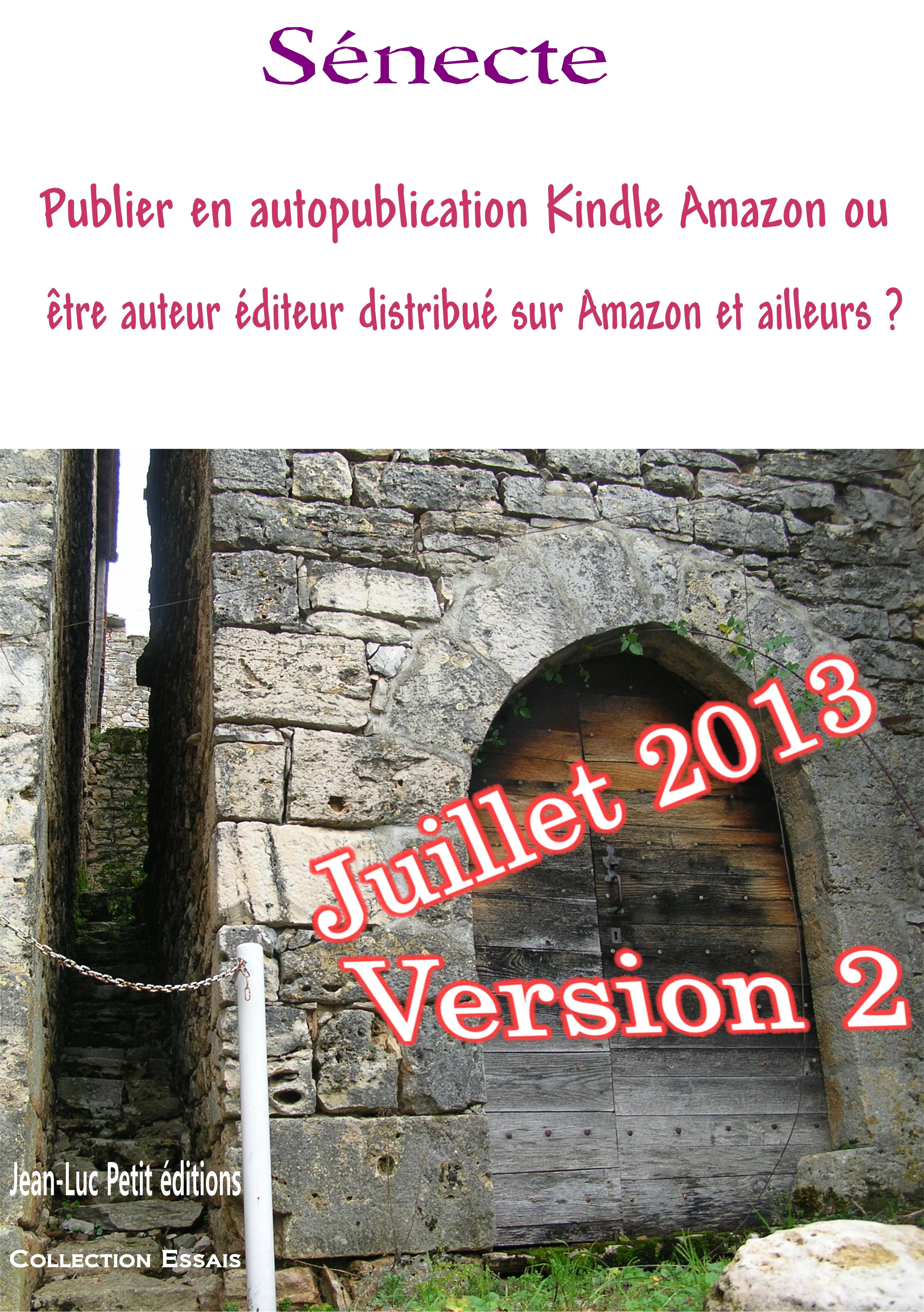 Publier en autopublication Kindle Amazon ou être auteur éditeur distribué sur Amazon et ailleurs ?