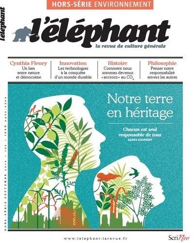 L'ELEPHANT ; hors série ; notre terre en héritage