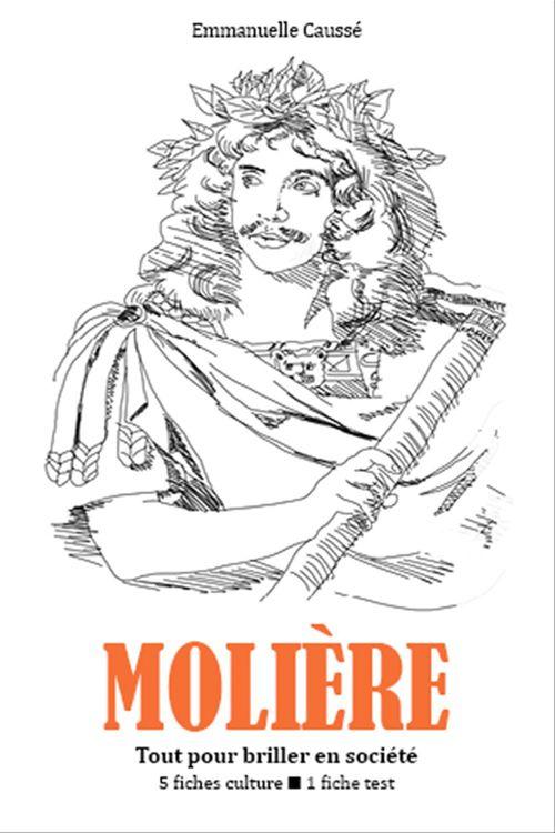 Molière - Tout pour briller en société