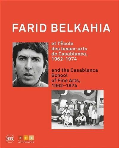 Farid Belkahia et l'école de Casablanca
