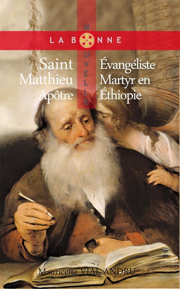 Saint Matthieu, apôtre, évangéliste, martyr en Ethiopie
