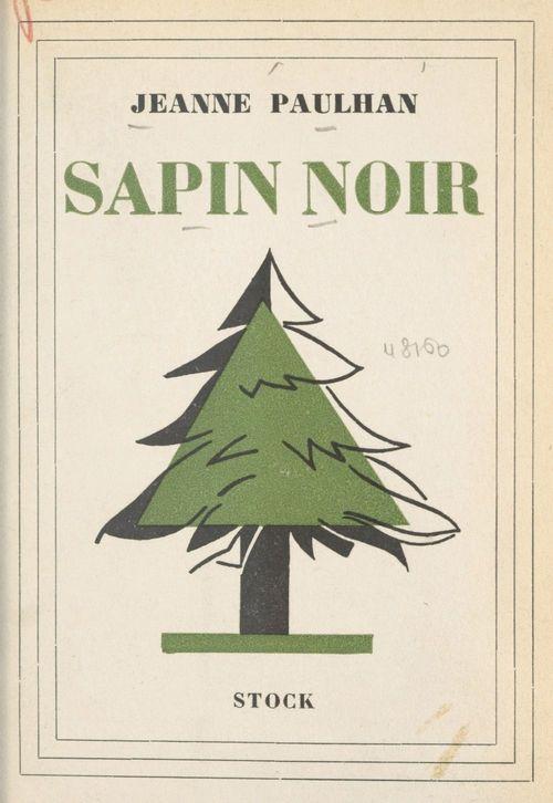 Sapin noir  - Jeanne Paulhan