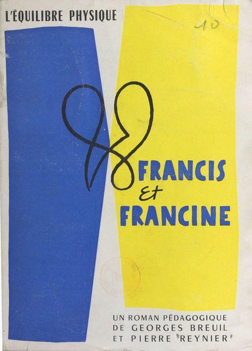 Francis et Francine