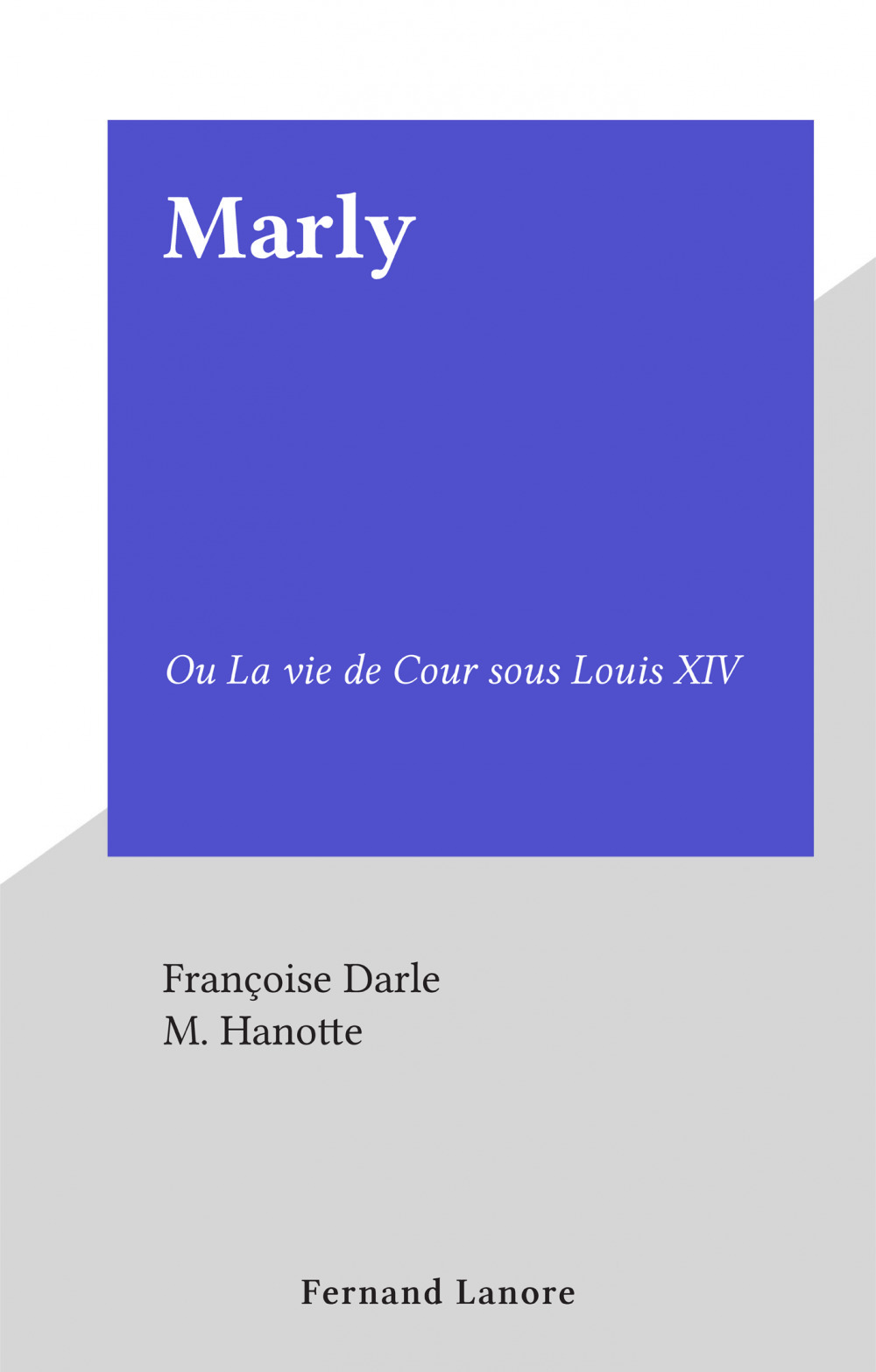 Marly  - Françoise Darle