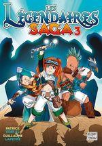 Vente EBooks : Les Légendaires - Saga T03  - Patrick Sobral