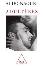 Vente Livre Numérique : Adultères  - Aldo Naouri