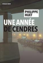 Vente Livre Numérique : Une année de cendres  - Philippe Huet