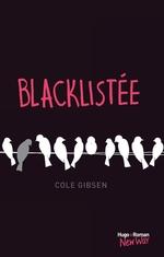 Blacklistée  - Cole Gibsen - Cole Gibsen