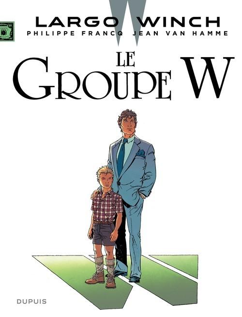Largo Winch - Tome 2 - Le Groupe W