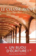 Le Chasse-Avant  - Christine Marquet De Vasselot - Christine Marquet de vasselot