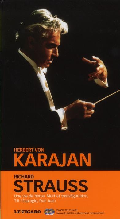 Richard Strauss : Une Vie De Heros, Mort Et Transfiguration, Till L'Espiegle, Don Juan