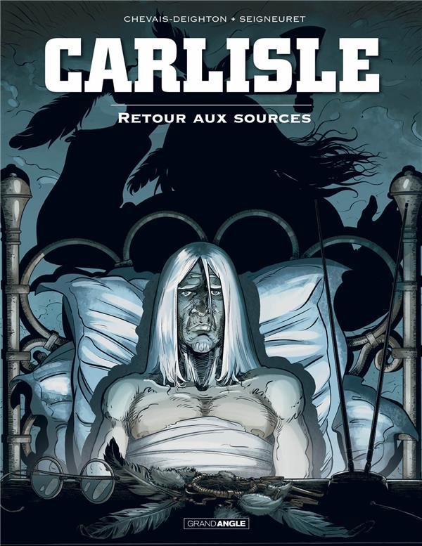 Carlisle t.2 ; retour aux sources