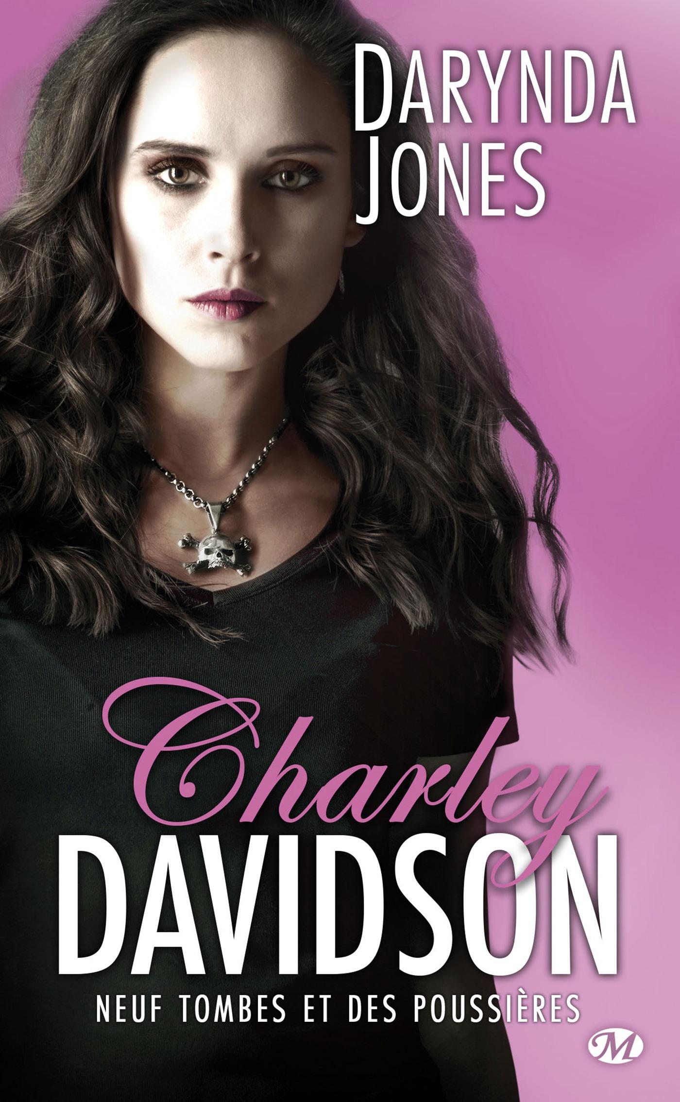 Charley Davidson T.9 ; neuf tombes et des poussières