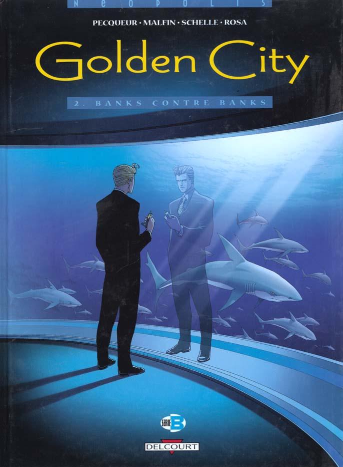 GOLDEN CITY T02 BANKS CONTRE B