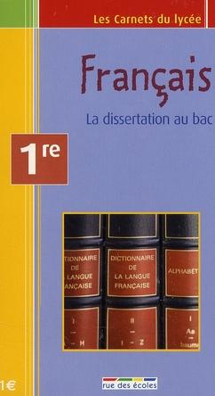 Carnet Francais 1ere : La Dissertation Au Bac