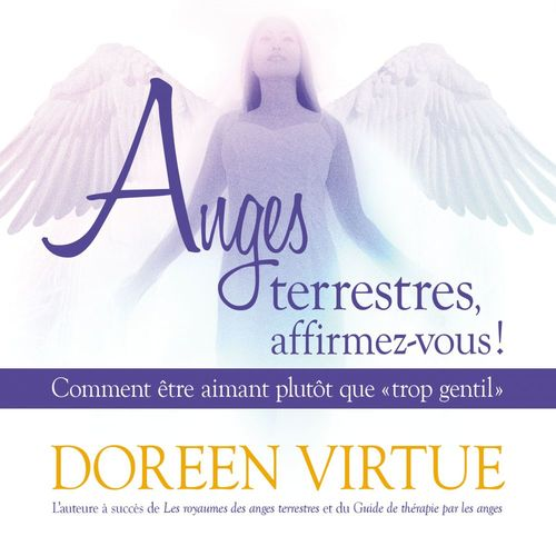 Vente AudioBook : Anges terrestres, affirmez-vous!  - Doreen Virtue