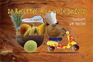 20 recettes à la noix de Coco sucrées et faciles