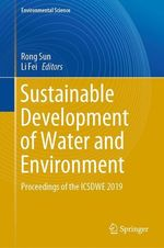 Sustainable Development of Water and Environment  - Li Fei - Rong Sun